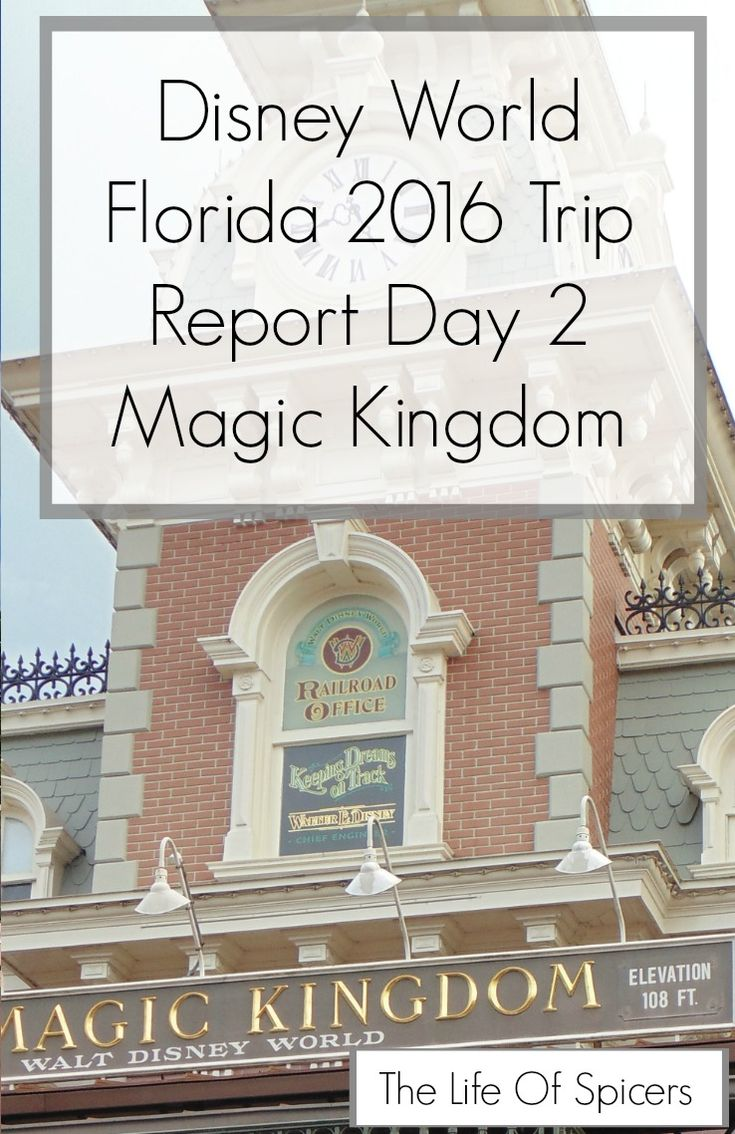 Disney World 2016 Diary - Magic Kingdom Day 2 - The Life Of Spicers