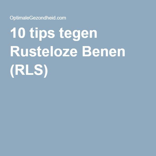 10 tips tegen Rusteloze Benen (RLS)