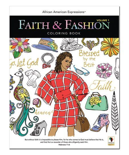 African American Expressions Faith & Fashion Vol. I Coloring Book | zulily