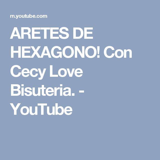 ARETES DE HEXAGONO! Con Cecy Love Bisuteria. - YouTube