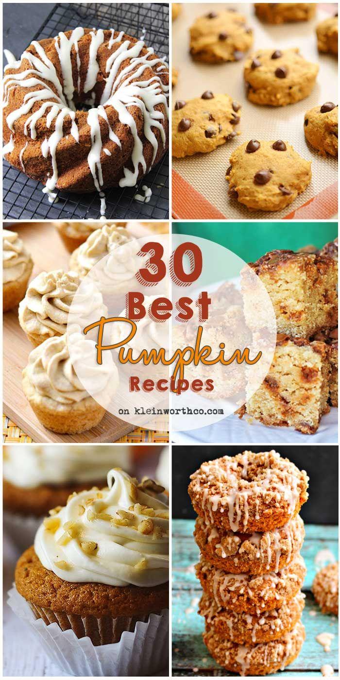 30 Best Pumpkin Recipes - Pumpkin muffins, pumpkin cupcakes, pumpkin bread & pumpkin lattes too. on kleinworthco.com