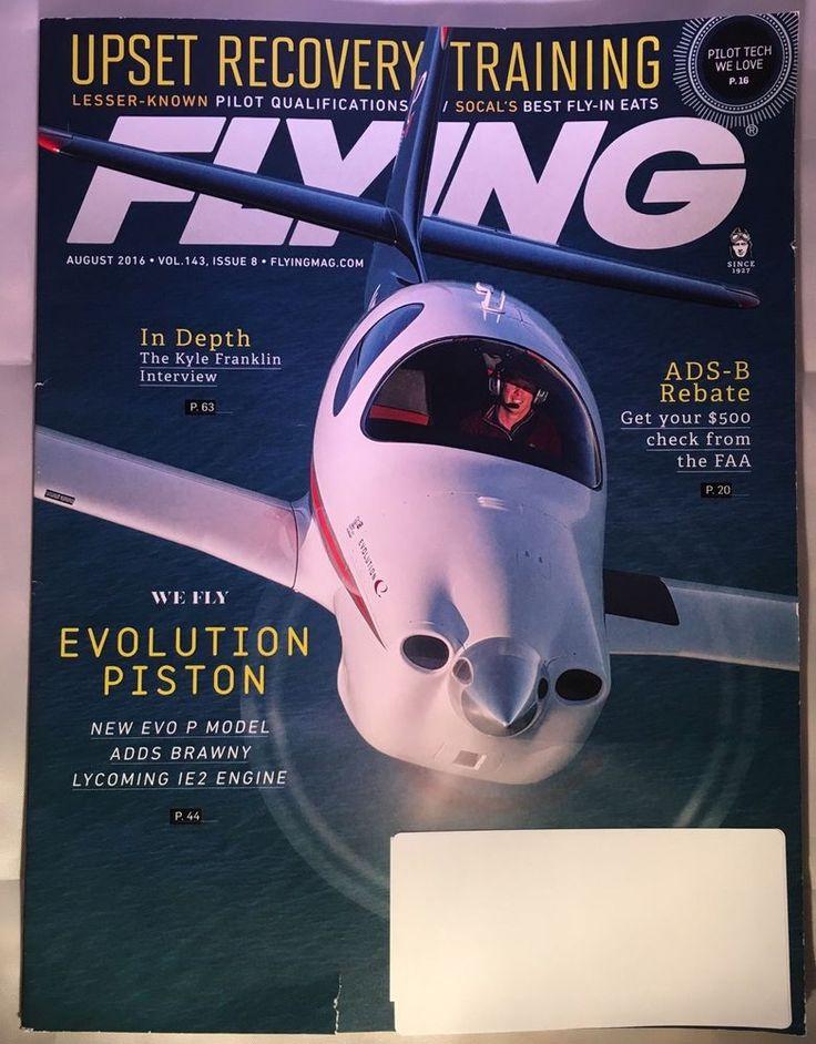 Flying Aviation Magazine August 2016 EVOLUTION PISTON Upset Recovery Training    eBay