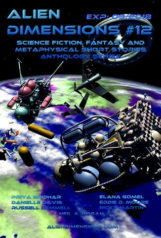 Alien Dimensions Science Fiction Fantasy and Metaphysical Short Stories Anthology Series Issue 12 #iartg #amreading