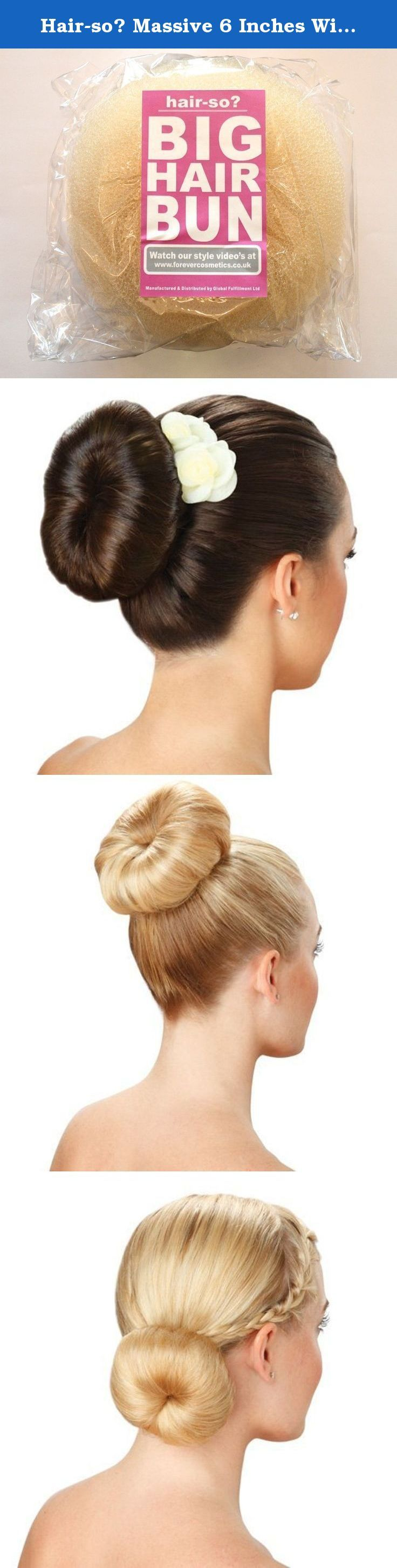 Hair-so? Massive 6 Inches Wide Big Hair Bun Extra Large Hair Doughnut Donut Bridal Wedding Hollywood Hair Style Bun Ring - Choose Colour- Brown, Black or Blonde (Blonde). With the Unrivalled Massive 6 Inch Wide BIG HAIR BUN by hair-so? you can get a glamorous updo in minutes. This trend is hugely popular with celebrities like Amy Childs and now you can easily get the look at home. Simply tie your hair up in a ponytail, place this bun ring around it and then pin the hair over for instant...