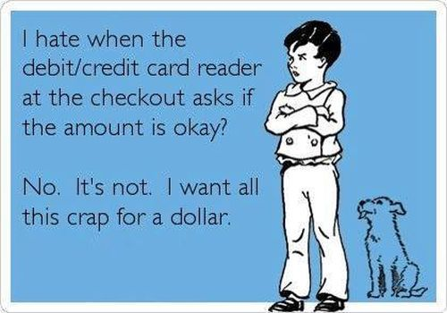 I think this every time at checkout.  Many times without really processing the question I select no.  Lol
