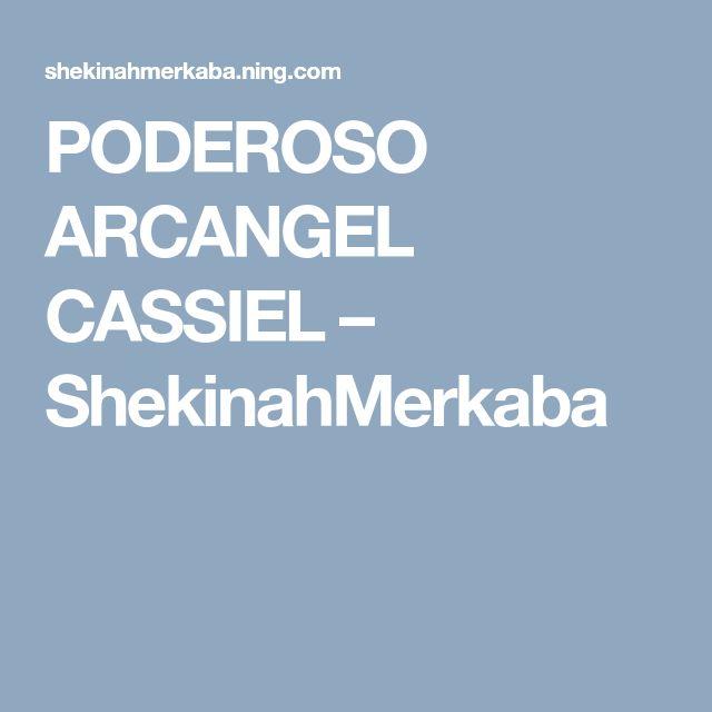 PODEROSO ARCANGEL CASSIEL – ShekinahMerkaba