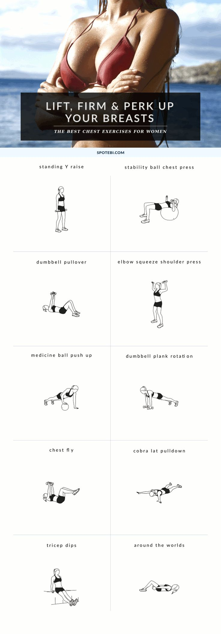 Try these 10 chest exercises for women to give your bust line a lift and make your breasts appear bigger and perkier, the natural way! Lift, firm, and perk up your boobs http://www.spotebi.com/fitness-tips/the-best-chest-exercises-for-women/