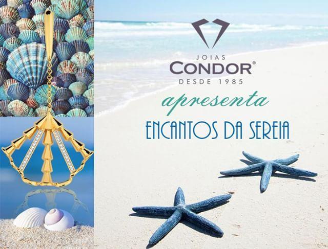 Joias Condor apresenta toda a magia e o encantamento das sereias em sua nova coleção! #30AnosJoiasCondor #AmoJoiasAmo