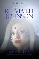 Nefaliem, an ebook by Kelvia-Lee Johnson at Smashwords