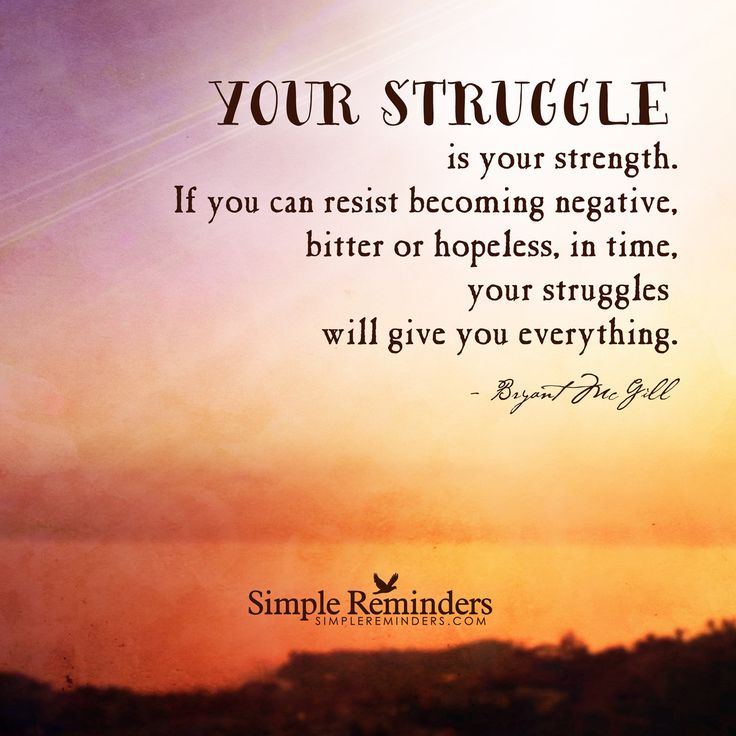 Inspirational Quotes About Life And Struggles: Quotes On Struggle And Strength. QuotesGram