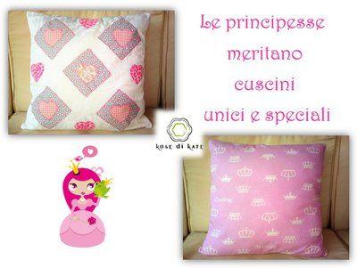 "Cuscino Principessa fatto a mano  ""Kose di Kate"" Pillow hand made"