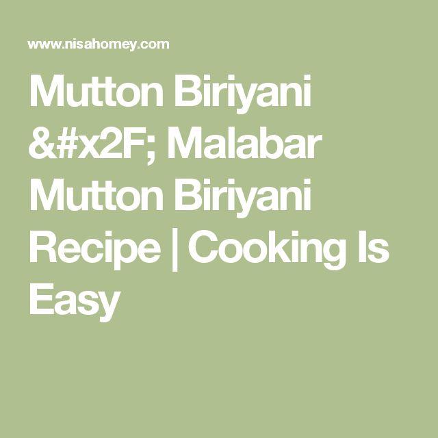 Mutton Biriyani / Malabar Mutton Biriyani Recipe | Cooking Is Easy