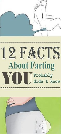 12 Facts About Farting You Probably Didn't Know