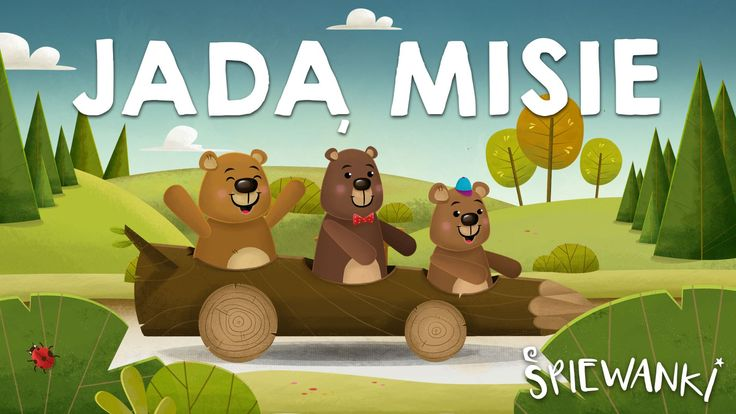 Jadą Misie – piosenka z teledyskiem dla dzieci. Śpiewanki.tv