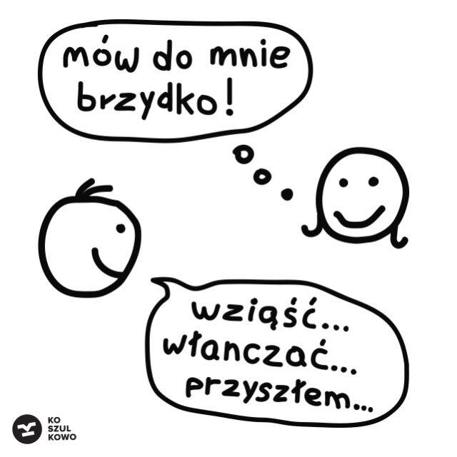 MÓW DO MNIE BRZYDKO! - Poprawna Polszczyzna - Koszulkowo
