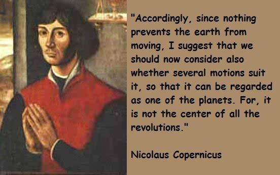 Nicolaus Copernicus' heliocentric theory placed the Sun at the center of the solar system and described that system's mechanics in mathematical rather than Aristotelian terms.