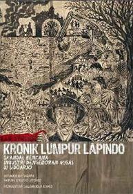 Kronik Lumpur Lapindo: Skandal Bencana Industri Pengeboran Migas Di Sidoarjo | insistpress