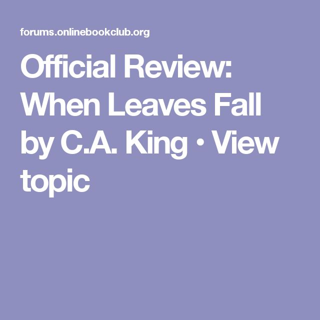 Official Review: When Leaves Fall by C.A. King • View topic