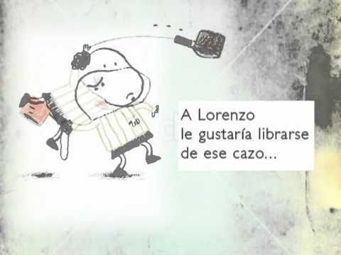 EL CAZO DE LORENZO. Este es el vídeo de un hermoso cuento escrito por Isabel Carrier. Disponible en librerías.   EL CAZO DE LORENZO (4ª ED) (RECOMENDADO POR FEAPS) (EN PAPEL)  ISABELLE CARRIER, JUVENTUD, 2012  ISBN 9788426137814
