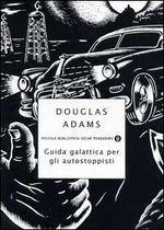 Guida galattica per gli autostoppisti - Douglas Adams - 1860 recensioni su Anobii