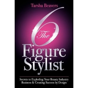 The 6 Figure Stylist-Secrets to Exploding Your Beauty Industry Business & Creating Success by Design (Paperback)  http://www.amazon.com/dp/0615375685/?tag=sofmed-20  0615375685