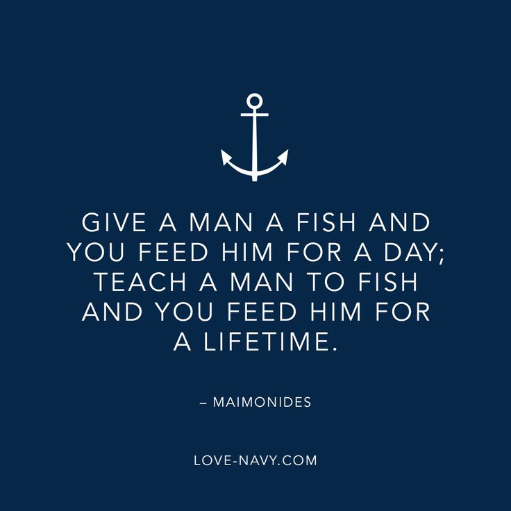 63 best navy quotes images on pinterest for Teach a man to fish bible verse