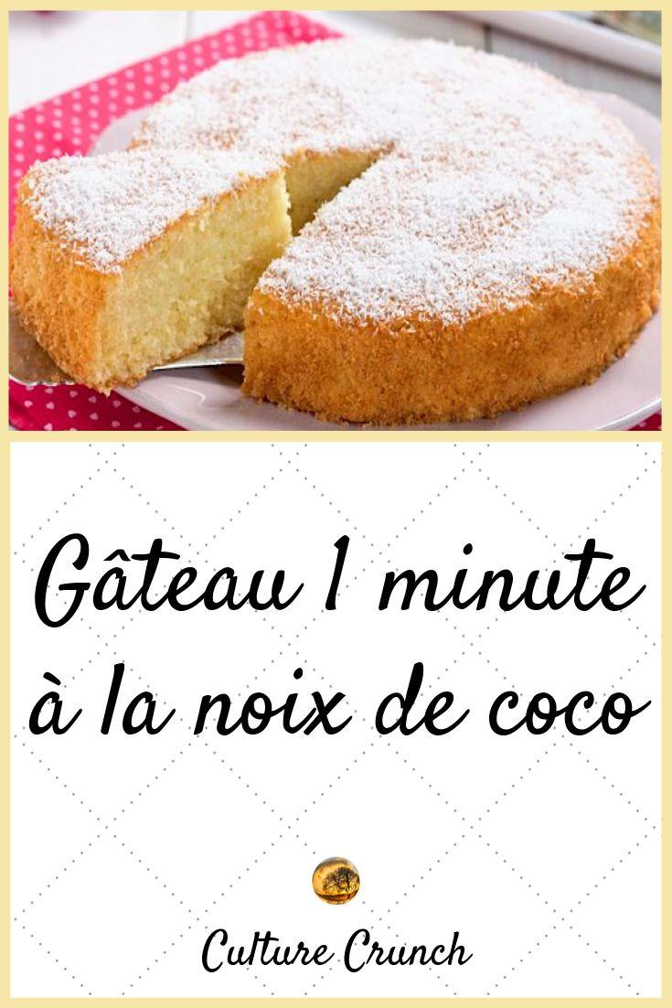 GÂTEAU 1 MINUTE A LA NOIX DE COCO : la recette facile