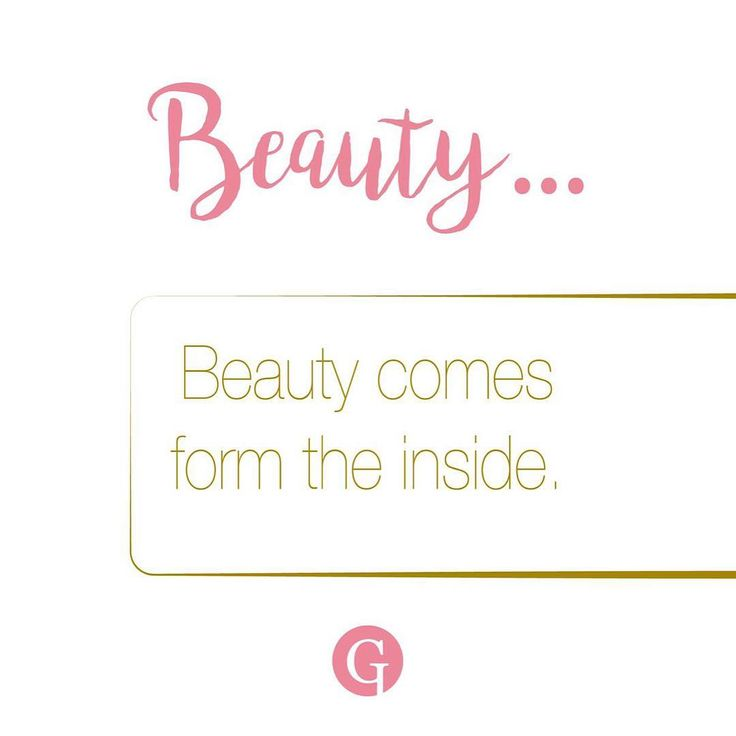 True beauty comes from the inside, remember that. #glips #beauty #realbeauty