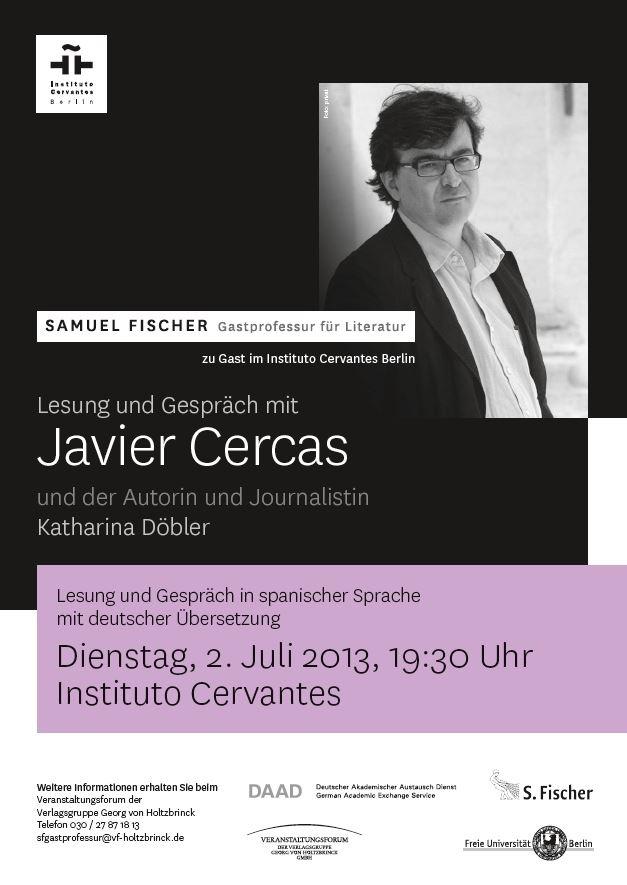 #Lesung: Samuel Fischer Gastprofessor Javier Cercas ist am 2. Juli zu Gast im Instituto Cervantes Berlin.