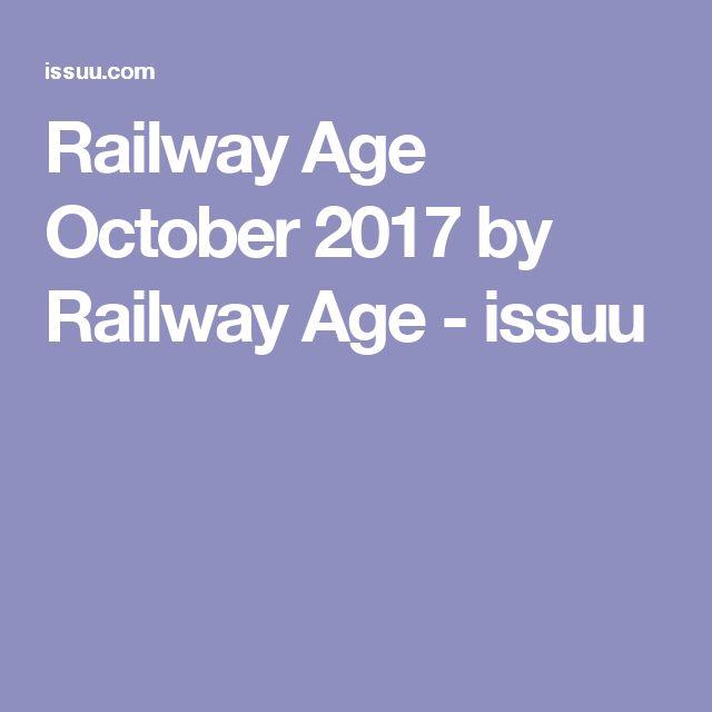 Railway Age October 2017 by Railway Age - issuu