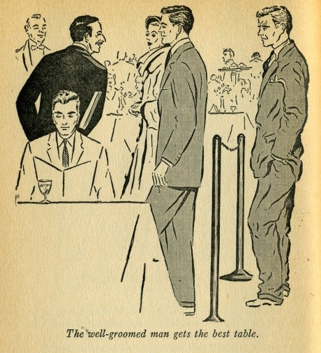 """The well-groomed man gets the best table."" Illustrations by Bert Bacharach (1955).: Dapper Gentleman, Wellgroom Man, 50S Fashion, Men Fashion, 1955 Men, 1950S Men, Well Grooms Man, Bert Bacharach, Fashion Image"