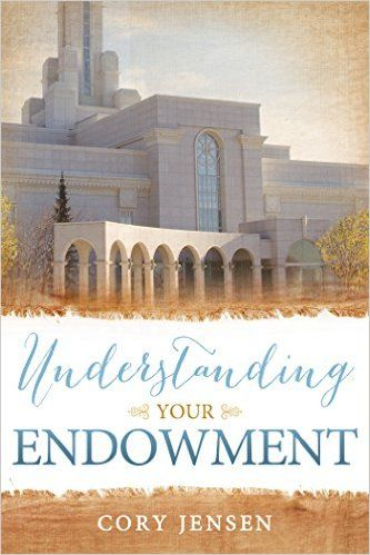 Understanding Your Endowment - Kindle edition by Cory Jensen. Religion & Spirituality Kindle eBooks @ Amazon.com.