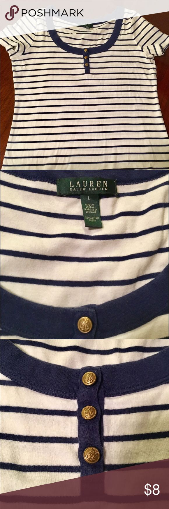 LAUREN Ralph Lauren Striped T-Shirt This nautical inspired shirt by LAUREN by Ralph Lauren fits like a small/medium despite its labeling as a large. Comfy, everyday top that hits below the waist. Gold buttons have the signature RL detailing. Lauren Ralph Lauren Tops Tees - Short Sleeve