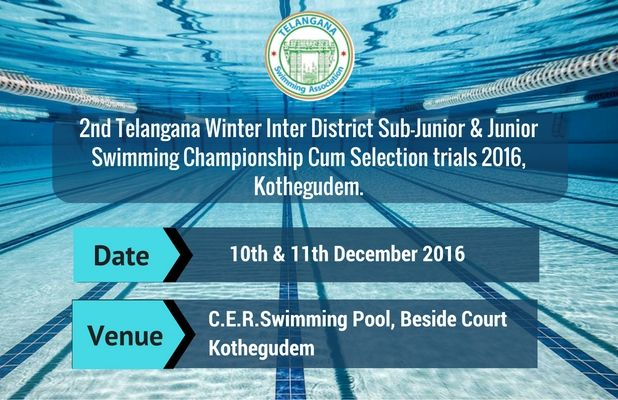 Meet Announced! The 2nd Telangana Winter Inter District Sub-Junior & Junior Swimming Championship cum Selection Trials 2016 Venue: C.E.R. Swimming Pool, Beside Court Kothegudem Date: 10th and 11th December 2016 Get complete meet details on #SwimIndia