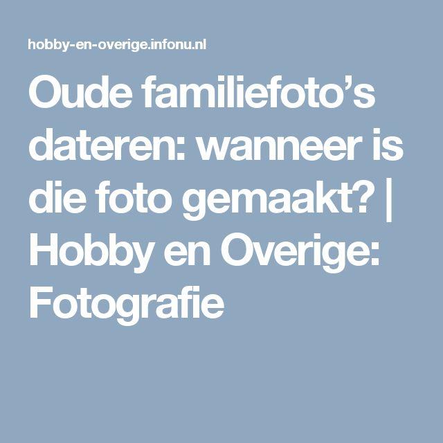 Oude familiefoto's dateren: wanneer is die foto gemaakt? | Hobby en Overige: Fotografie