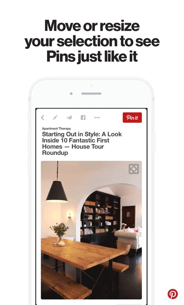 Sometimes you spot something you really love on Pinterest, but you don't know how to find it in real life, or what it's even called.  When that happens, just tap the magnifying glass in the corner of a Pin to highlight the part of the image you're looking for.