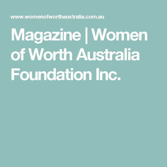 Magazine | Women of Worth Australia Foundation Inc.