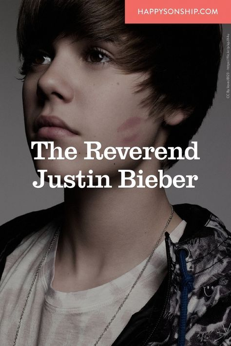 The Reverend Justin Bieber. A look into the Christian Faith of the Biebs.