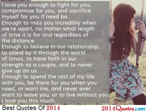I Love You Regardless Quotes : love you enough to fight for you, compromise for you, and sacrifice ...