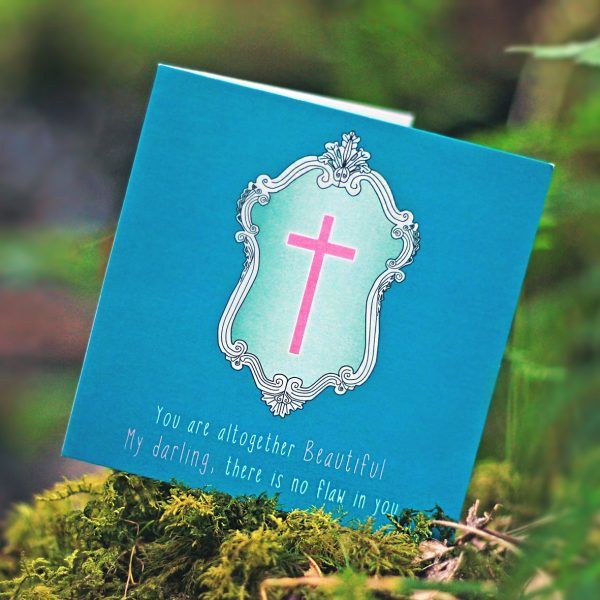 YOU ARE BEAUTIFUL Inspired by: Song of Songs 4:7   Designed to encourage someone who is struggling with… Self esteem Seeing their value & worth Identity in Christ. Available to buy at: www.mannacards.co.uk Manna Cards: Christian Cards of Encouragement for Periods of Wilderness.