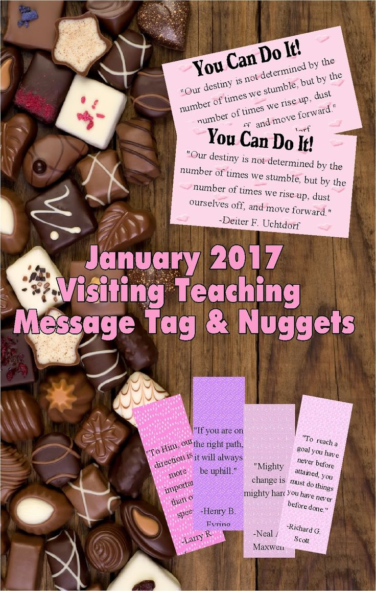 January brings lots of goals and resolutions. Help your Visiting Teaching sisters to reach each and every one of them with these motivational tags and printable nugget wrappers featuring the words of the living prophets.