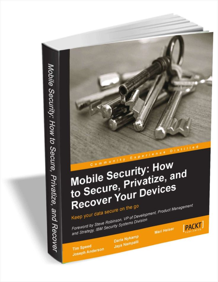Mobile Security: How to Secure, Privatize, and Recover Your Devices (a $26.99 value) FREE for a limited time
