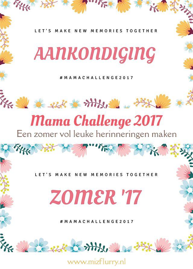 Aankondiging mama challenge 2017; de opdrachten en deelnemende blogs. #mamachallenge2017