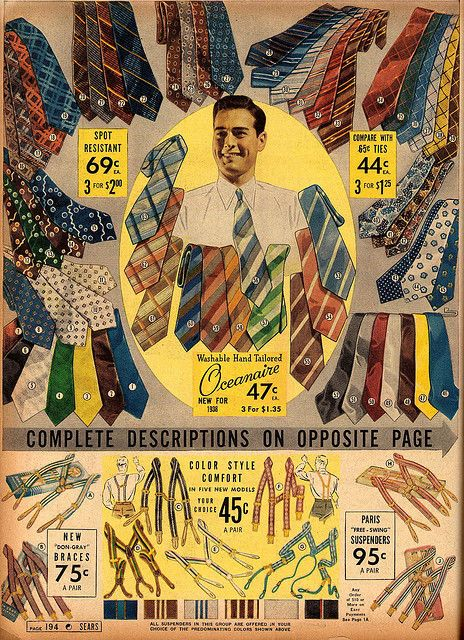 A wide selection of men's ties and suspenders from Sears' Spring & Summer 1938 catalogue ~