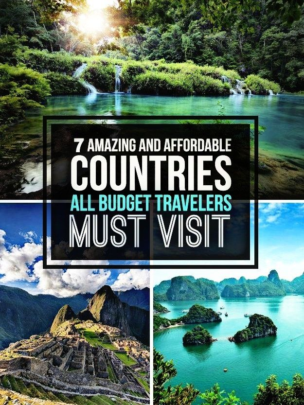 7 AMAZING AND AFFORDABLE COUNTRIES MUST VISIT 🛫🌏🛬
