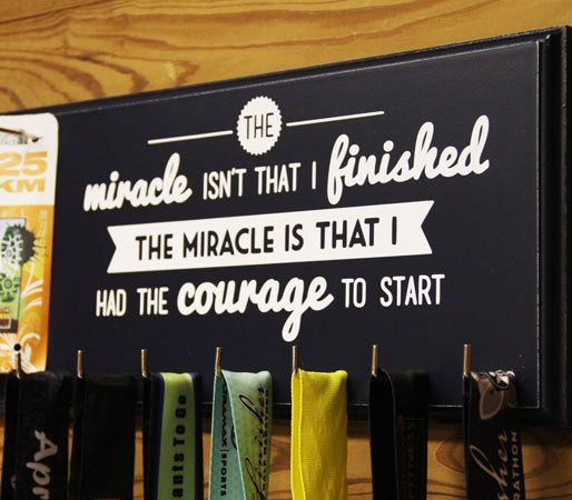 Race Bib and Medal Holder - The Miracle isn't that I Finished the Miracle is that I had the Courage to start - Running Medal Holder