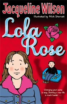 Lola Rose by Jacqueline Wilson. When life with Jayni's violent-tempered father becomes too frightening to cope with, Jayni, her mum and her little brother Kenny are forced to escape in the middle of the night.