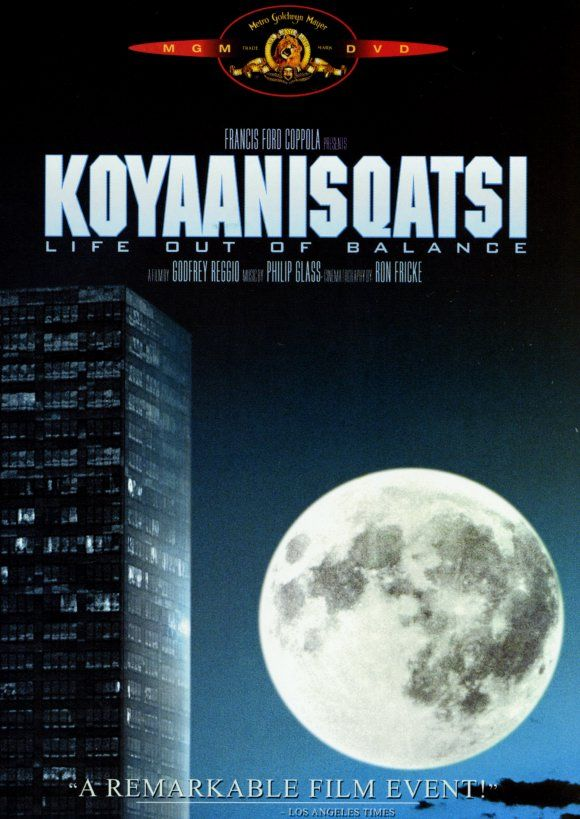 "According to Blue Planet, Green Living, Koyaanisqatsi is the #1 must-see environmental film. In the Hopi Indian language, means ""life out of balance,"" and it's on this theme that the film dwells. With no characters, no plot and no dialogue to speak of, Koyaanisqatsi is 87 minutes of breathtaking imagery."