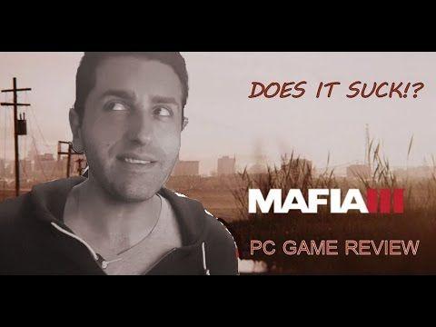 Mafia 3- PC Review- Does It Suck?