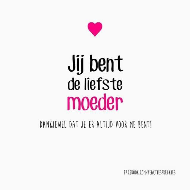 Afbeeldingsresultaat voor liefdes teksten Nederlands voor mama